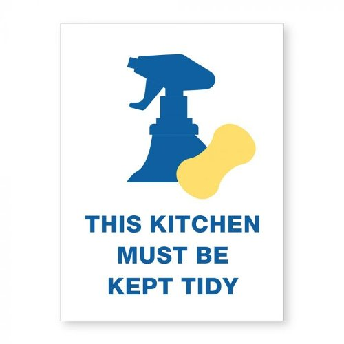 "This Kitchen Must Be Kept Tidy - 8"" x 6"" Acrylic Sign (97PPEKITCH), Work from Home Products Image 1"