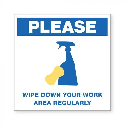"Wipe Down Your Work Area Regularly - 8"" x 8"" Acrylic Sign (97PPEWDOWN), MyBinding brand Image 1"